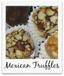 MexicanTruffles